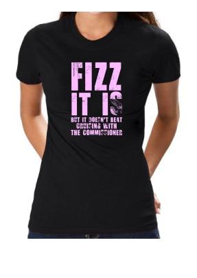 tee shirt - fizz it is