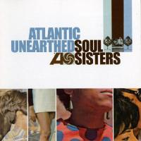 Atlantic Unearthed Soul Sisters