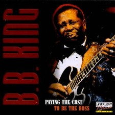 BB_King_Paying_The_Cost_To_Be_The_Boss_1024x1024