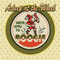 Santa Loves To Boogie – Asleep At The Wheel