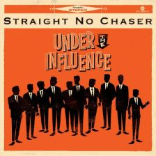 Straight_No_Chaser_-_Under_The_Influence