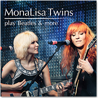 Friday On My Mind - The Monalisa Twins
