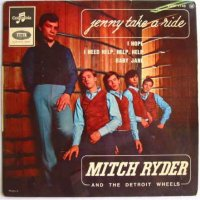 Jenny Takes A Ride - Mitch Ryder