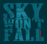 Stevie Nimmo (Sky Won't Fall
