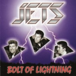The Jets - Bolt Of Lightning