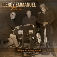 LEROY-EMMANUEL-TRIO-2012-Things-a-man-needs1