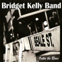 The Bridget Kelly Band - Outta The Blues