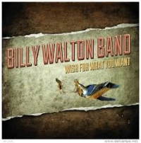 Billy Walton Band-WishForWhatYouWant-small-2