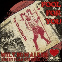 Wily Bo Walker Fool For You