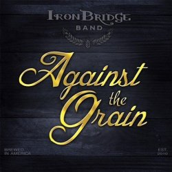 Iron Bridge Band (Against The Grain