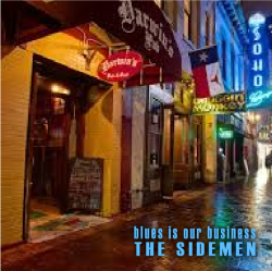 The Sidemen - Blues Is Our Business