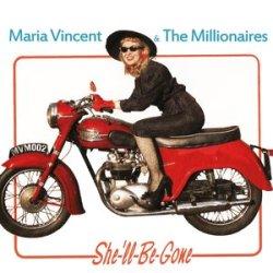 Maria Vincent & The Millionaires