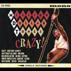 million-dollar-tones-crazy