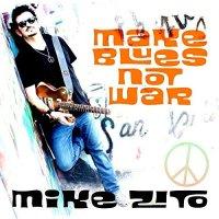 mike-zito-make-blues-not-war