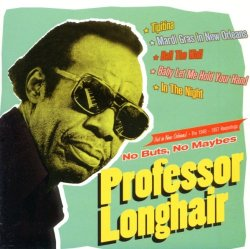 no-buts-no-maybes-professor-longhair