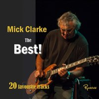 mick-clarke-the-best-20-favourite-tracks