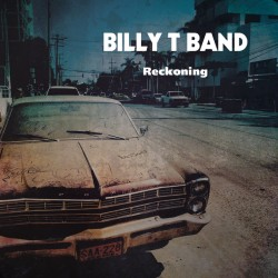 the-billy-t-band-reckoning