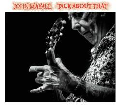 john-mayall_talk-about-that-1200x1067