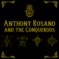 Anthony Rosano & The Conqueroos