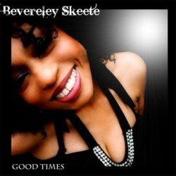 Beverley Skeete - Good Times
