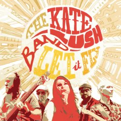 Kate Lush Let It Fly