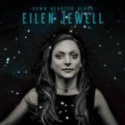 Eilen Jewell - Down Hearted Blues