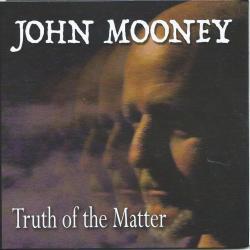 john-mooney-truth-of-the-matter