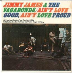 jimmy-james-and-the-vagabonds-aint-love-good-aint-love-proud-1966