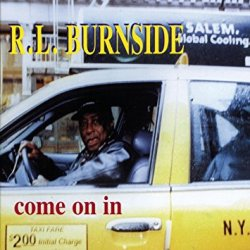 R.L. Burnside (Come On In