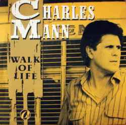 Walk Of Life - Charles Mann