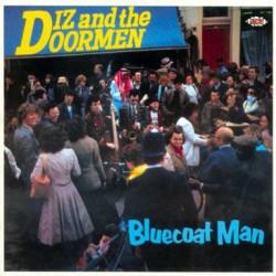 Bluecoat Man - Diz & The Doormen