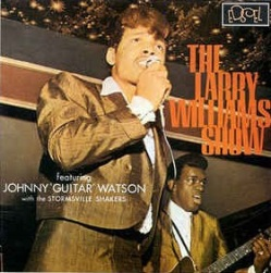 For Your Love - Larry Williams & Johnny Guitar Watson