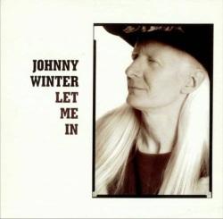 Johnny Winter - Let Me In 2