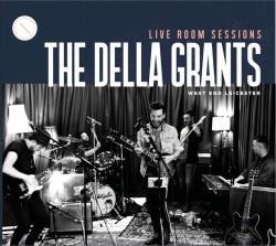 The Della Grants - Live Room Sessions