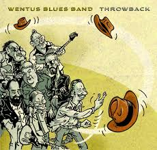 The Wentus Blues Band - Throwback