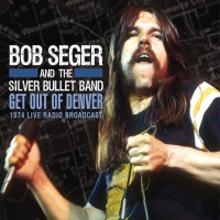 bob-seger-get-out-of-denver-900-p
