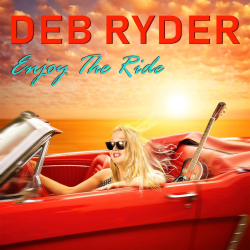 Deb Ryder - Enjoy The Ride