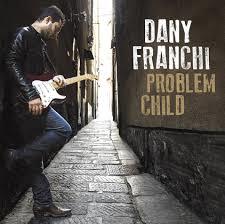 Dany Franchi (Problem Child)
