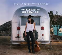 Kara Grainger - Living With Your Ghost