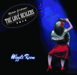 Michele D'Amour & The Love Dealers (Wiggle Room.jpg