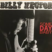 Billy Hector (Someday Baby