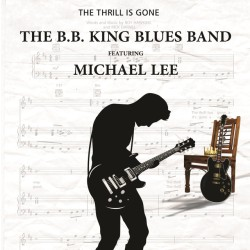 The Thrill Is Gone - Michael Lee