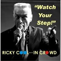 The Walk - Ricky Cool & The In Crowd