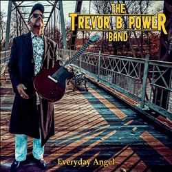 trevor b power band - everyday angel
