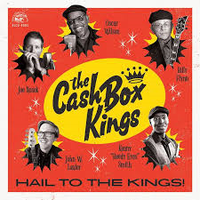The Cash Box Kings (Hail! To The Kings - 2019)